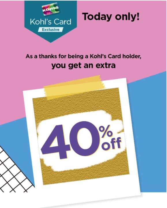Extra 40% off for selected Kohls Card Members - Check email for offer