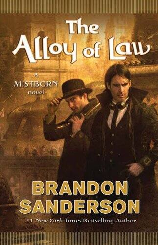 "Brandon Sanderson ""The Alloy of Law: A Mistborn Novel"" - fantasy ebook; all versions for $2.99"