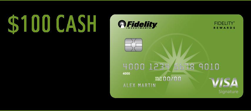 Fidelity Rewards Signature VISA card $100 bonus sign up offer after spending $1,000