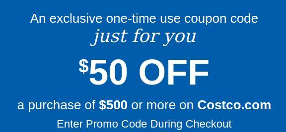 Costco.com $50 off $500 code YMMV