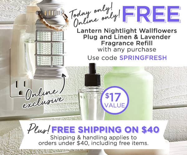 Bath & Body Works: 2 Free Gifts (Lantern Nightlight Wallflower Plug & Refill) with ANY Purchase, Free Shipping at $40