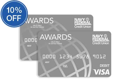 NFCU Rewards Members: Navy Federal Visa ® Awards Card for 10% off through Dec. 11, 2018.