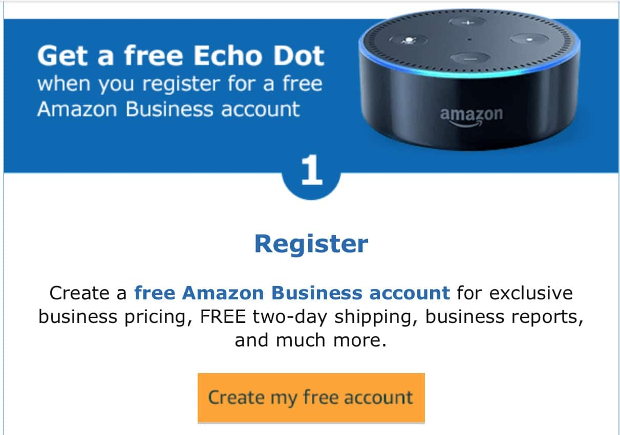 free amazon echo dot offer for new business accounts. Black Bedroom Furniture Sets. Home Design Ideas