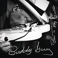 Google Play Deal: Buddy Guy: Born To Play Guitar (Deluxe Edition MP3 Album Download)