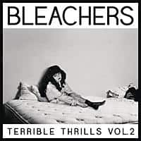 Google Play Deal: Bleachers: Terrible Thrills, Vol. 2 (MP3 Digital Album Download)