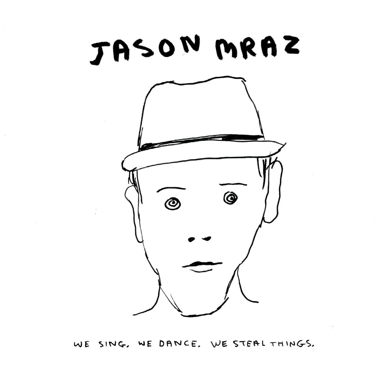 Jason Mraz: We Sing. We Dance. We Steal Things. (MP3 Digital Album)  Free