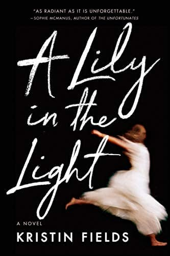 Amazon First Reads (Kindle eBooks): A Lily in the Light