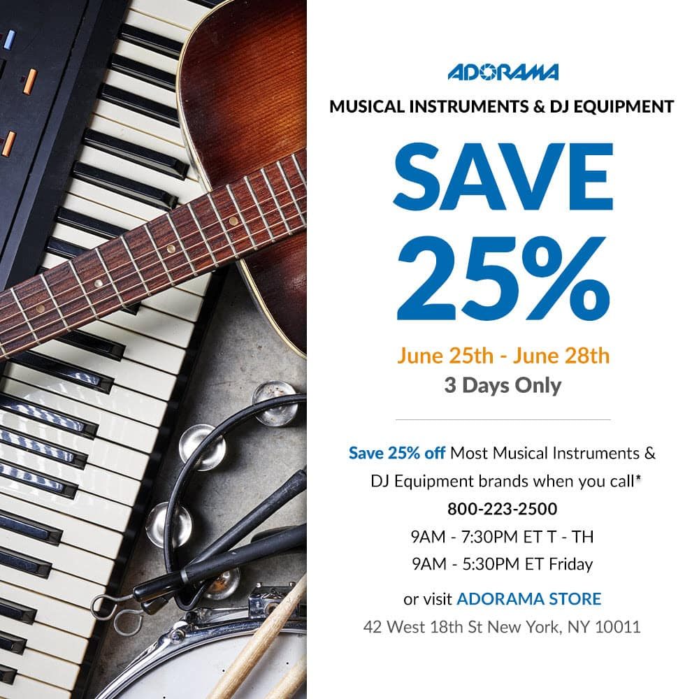 Call In 25% OFF Most Musical Instruments At ADORAMA $1499.99