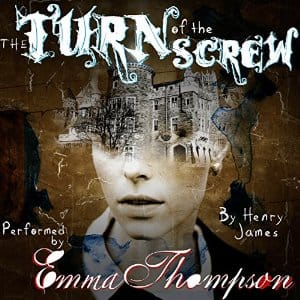 The Turn of the Screw free on Kindle, add Audible for $1.99 read by Emma Thompson