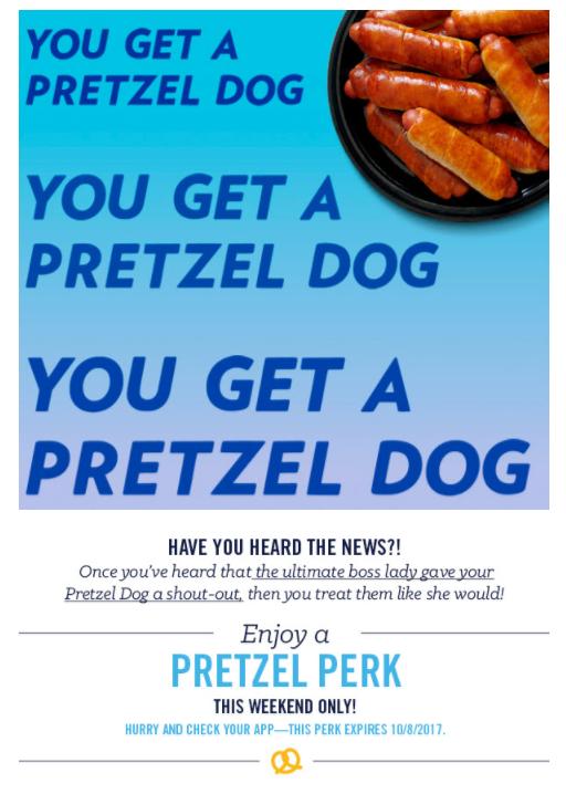 free pretzel dog at Auntie Annes through October 8th