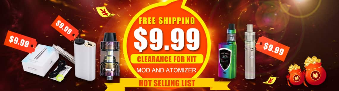 $9.99 clearance for kit, mod and atomizer & Hot selling list for e-cigar vaping, free shipping at SourceMore