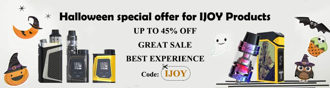 Halloween Special Offer for Ijoy Product, up to 45% OFF for e-cigar vaping @ SourceMore