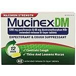 Mucinex DM Maximum Strength 12-Hour Expectorant & Cough Supressant Tablets, 42 Count: $12.84 w/15% S&S