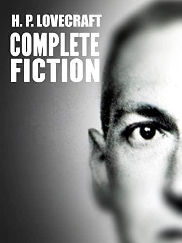 H. P. Lovecraft: The Complete Fiction [Kindle Edition] 1,112 pages, Many books!