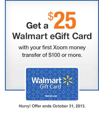 Free $25 Walmart eGift Card with your First Xoom Money Transfer of $100 or More