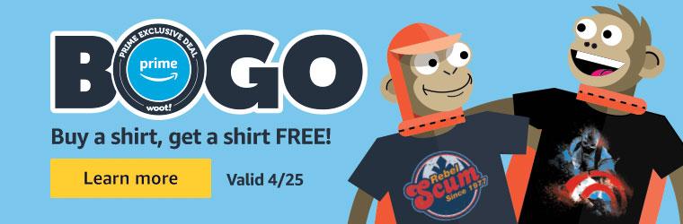 Shirt.woot Buy 1 get 1 free (BOGO)