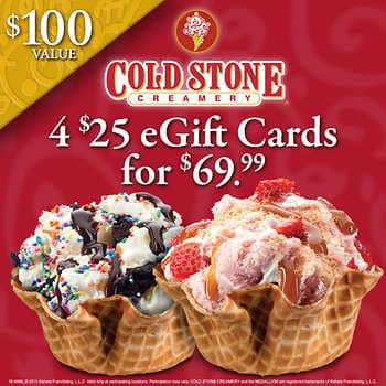 Cold Stone Creamery Four $25 E-Gift Cards $69.99!!