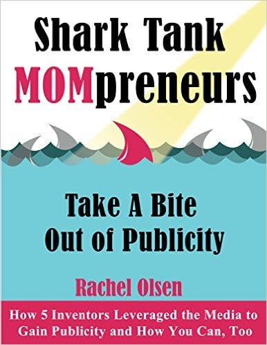 Best selling book free today: Shark Tank MOMpreneurs Take a Bite Out of Publicity ~ How 5 Inventors Leveraged the Media and How You Can, Too [Kindle]
