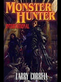 Free eBook (add Audible Narration for $1.99): Monster Hunter International, by Larry Correia