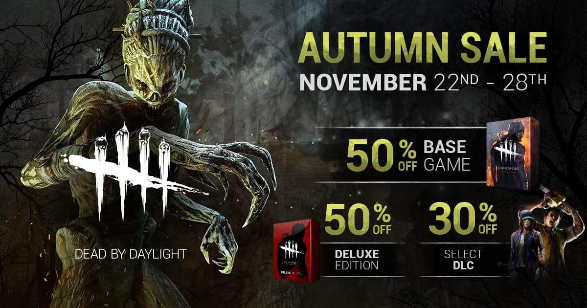 Dead by Daylight (PC game) 50% off @ $9.99 --- DLC 30% off