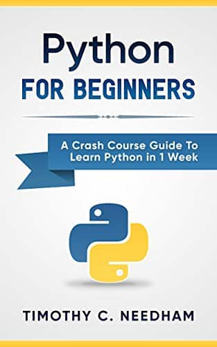 Free Kindle Python: For Beginners: A Crash Course Guide To Learn Python in 1 Week (coding, programming, web-programming, programmer)