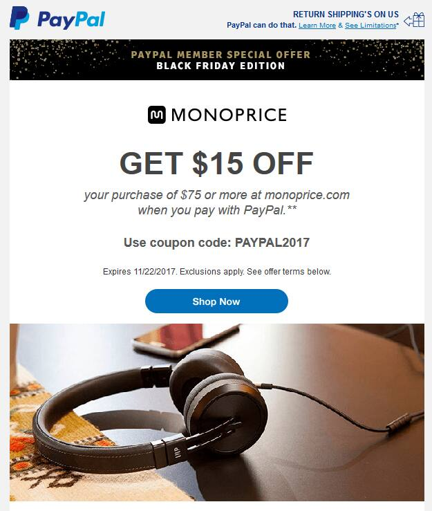 GET $15 OFF your purchase of $75 or more at monoprice.com when you pay with PayPal YMMV