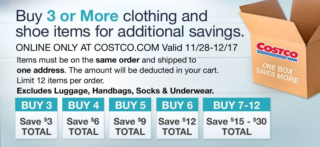 Costco - Buy 3 or more clothing and shoe items and save additional
