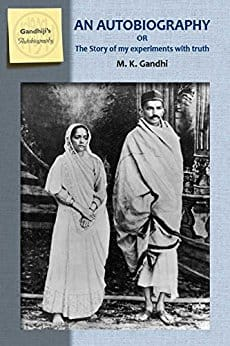 """The Story of My Experiments with Truth"" (An Autobiography) by Mahatma K. Gandhi (translated to English) - Kindle eBook edition - $0.77 @ Amazon"