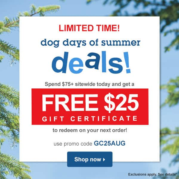 Dr. Foster & Smith Pet Supplies $25 Gift Card if you spend $75 - Free shipping