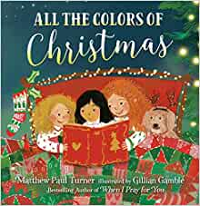 All the Colors of Christmas Kids' Book $5.02 + Free Shipping w/ Prime or $25+