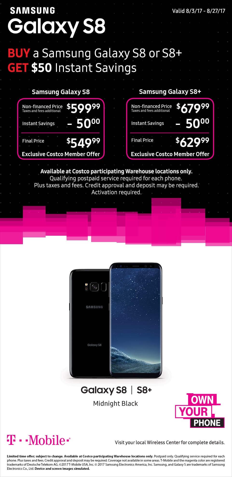Costco Members Get a T-Mobile Samsung Galaxy S8 for $549 ($200 instant savings) or S8+ for $629 ($220 instant savings) with New Own Your Phone Program