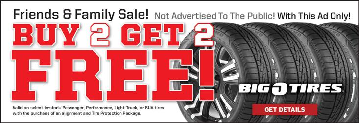 Big O Tires Friends Family Buy 2 Get 2 Free Sale Buy 3 Get 1