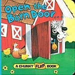 Open the Barn Door (A Chunky Book(R)) Board book - $2.05 @ Amazon