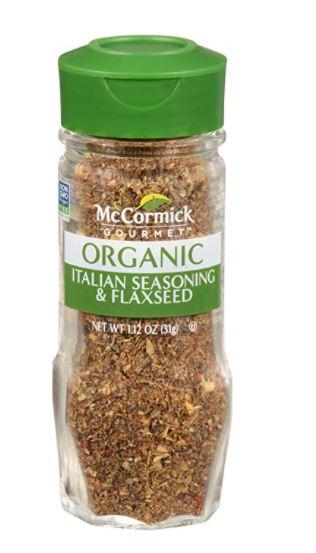 McCormick Gourmet Italian Seasoning With Flax, 1.25 oz $2.85 w/ 15%s&s, $3.08 w/ 5%s&s
