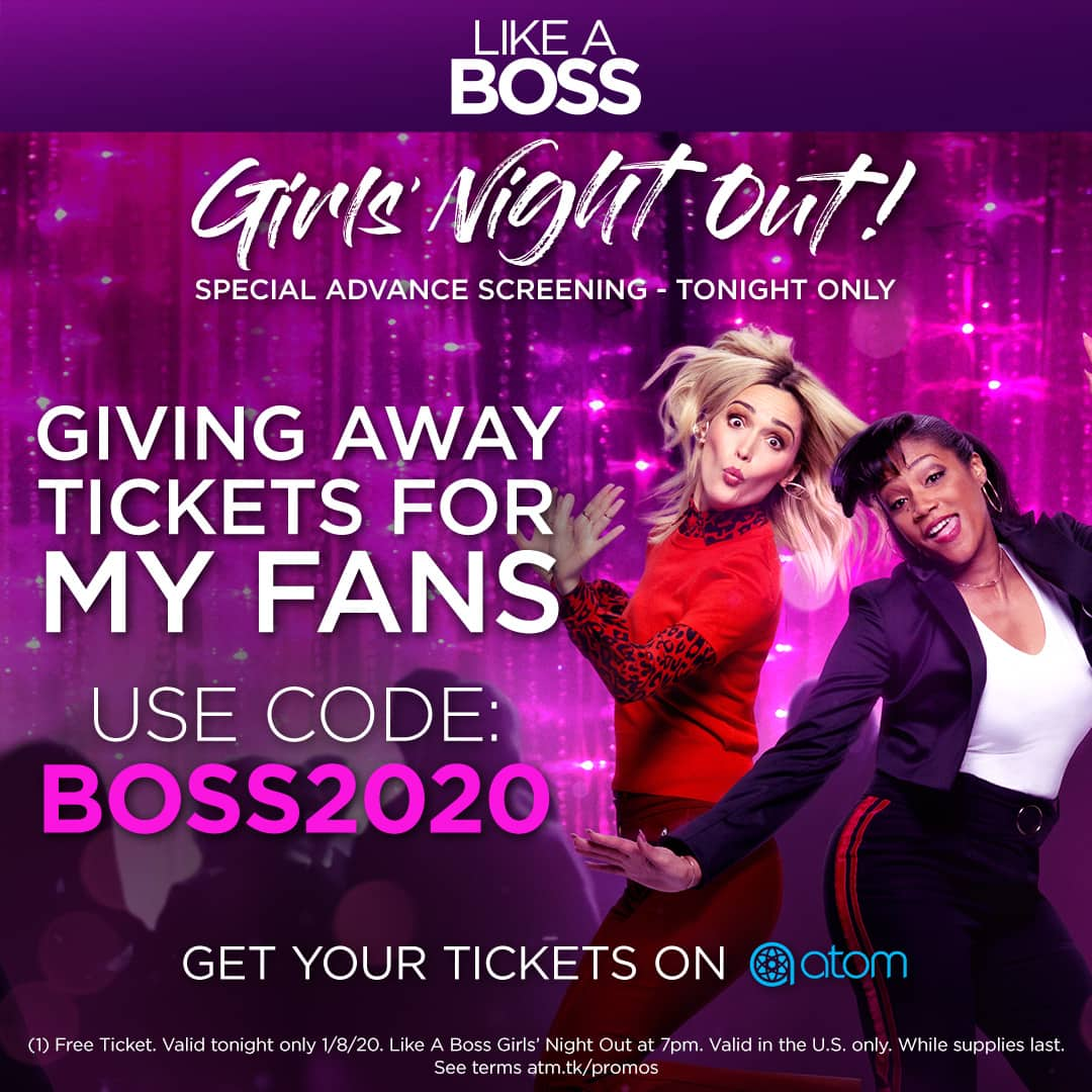 Free Ticket to see Like a Boss tonight!