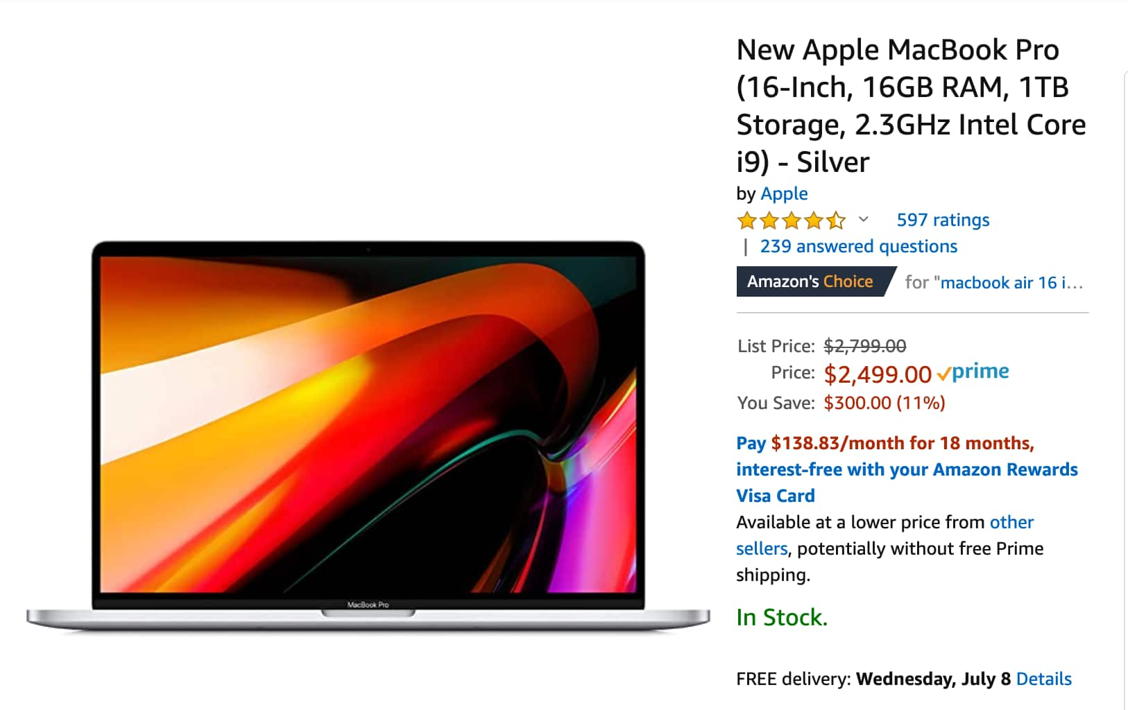 Apple MacBook Pro 16-Inch - 16GB RAM -1TB Storage - 2.3GHz Intel Core i9 - Silver $2499 AMAZON