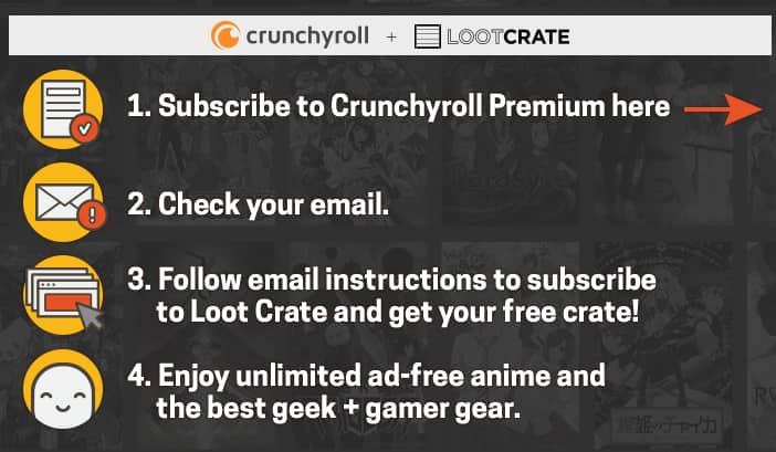30-Day Free Trial of Crunchyroll Premium & Loot Crate!
