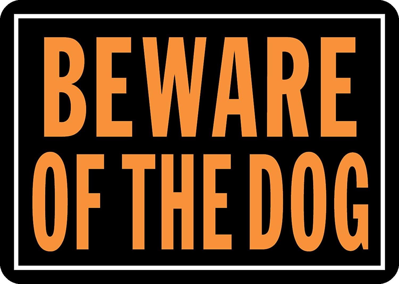 "Beware of Dog Aluminum Sign (9.25"" x 14"") $1.24 @ Amazon"