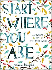 Start Where You Are: A Journal for Self-Exploration $6.34