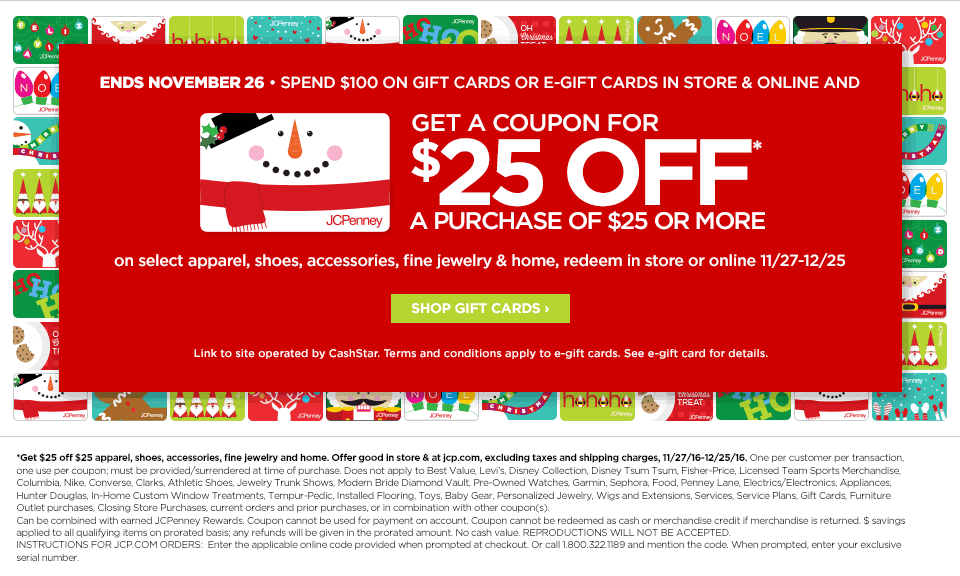 JCPenney Spend $100 on JCP gift card and get $25 off $25 coupon - In store/Online - Ends Nov 26
