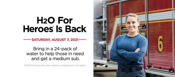 Firehouse Subs: Free Medium Sub when you donate a 24-Pack of Bottled Water (August 7, 2021)