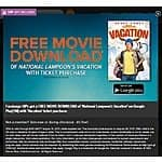 Buy a ticket to see Vacation (2015), get a free Google Play Movie download of National Lampoon's Vacation. Fandango VIP Offer.
