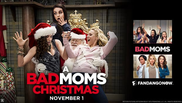 Fandango: Buy a ticket for A Bad Moms Christmas, Get Bad Moms (Digital HD Copy). Buy a ticket for Daddy's Home 2, Get Daddy's Home (Digital HD Copy)