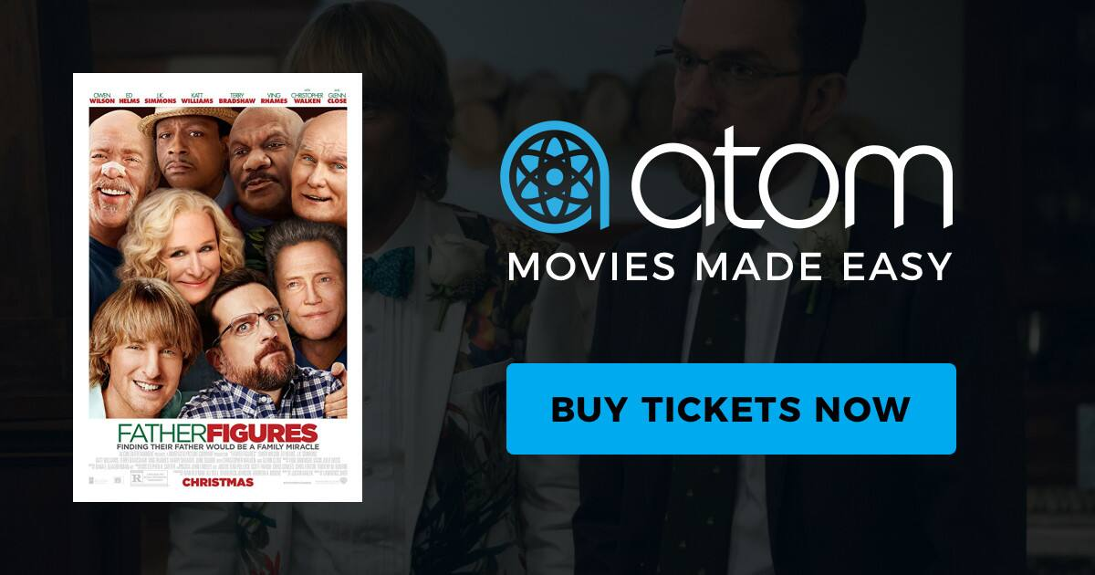 $5 off 2 tickets to see Father Figures via Atom Tickets