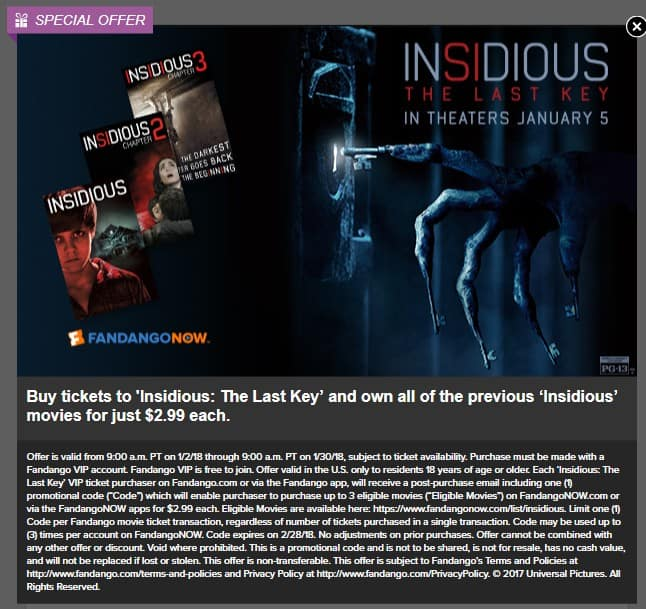 Buy a ticket to 'Insidious: The Last Key' from Fandango.com & you can buy the previous 'Insidious' digital HD movies for $2.99 each on FandangoNow