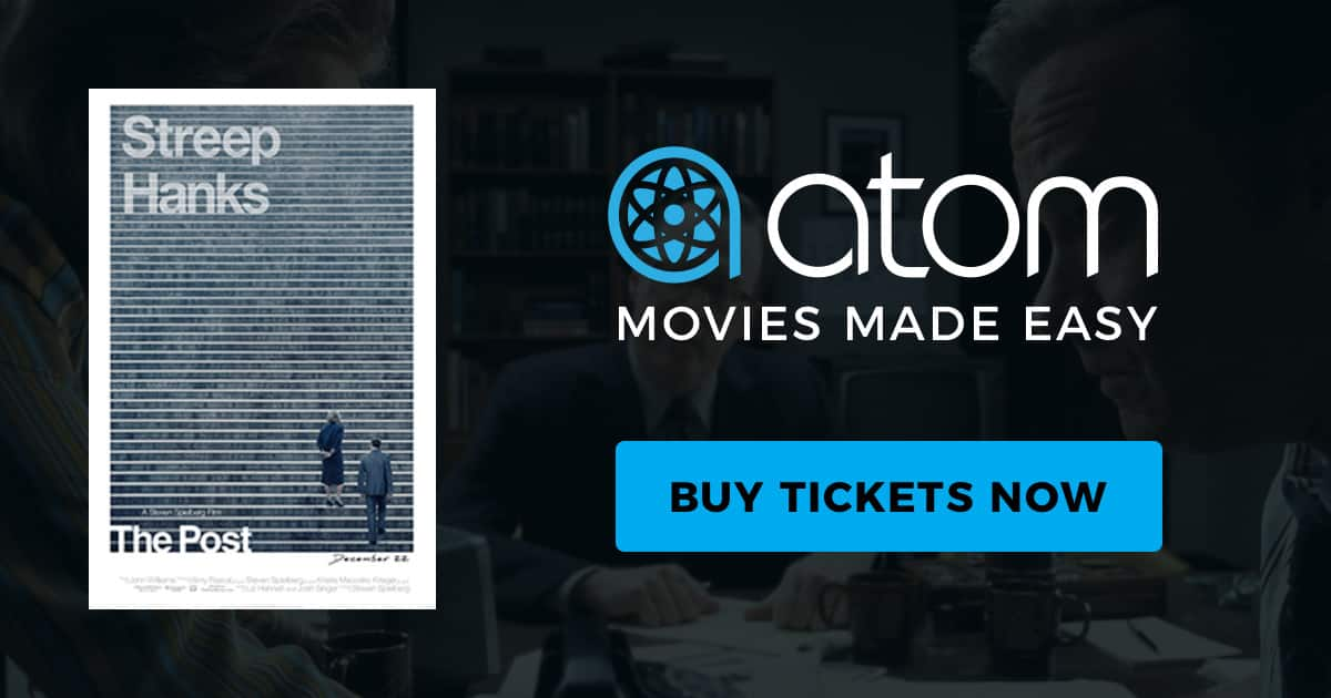 $5 off 2+ tickets to see The Post from Atom Tickets. Also, Free 6-weeks subscription to The Washington Post