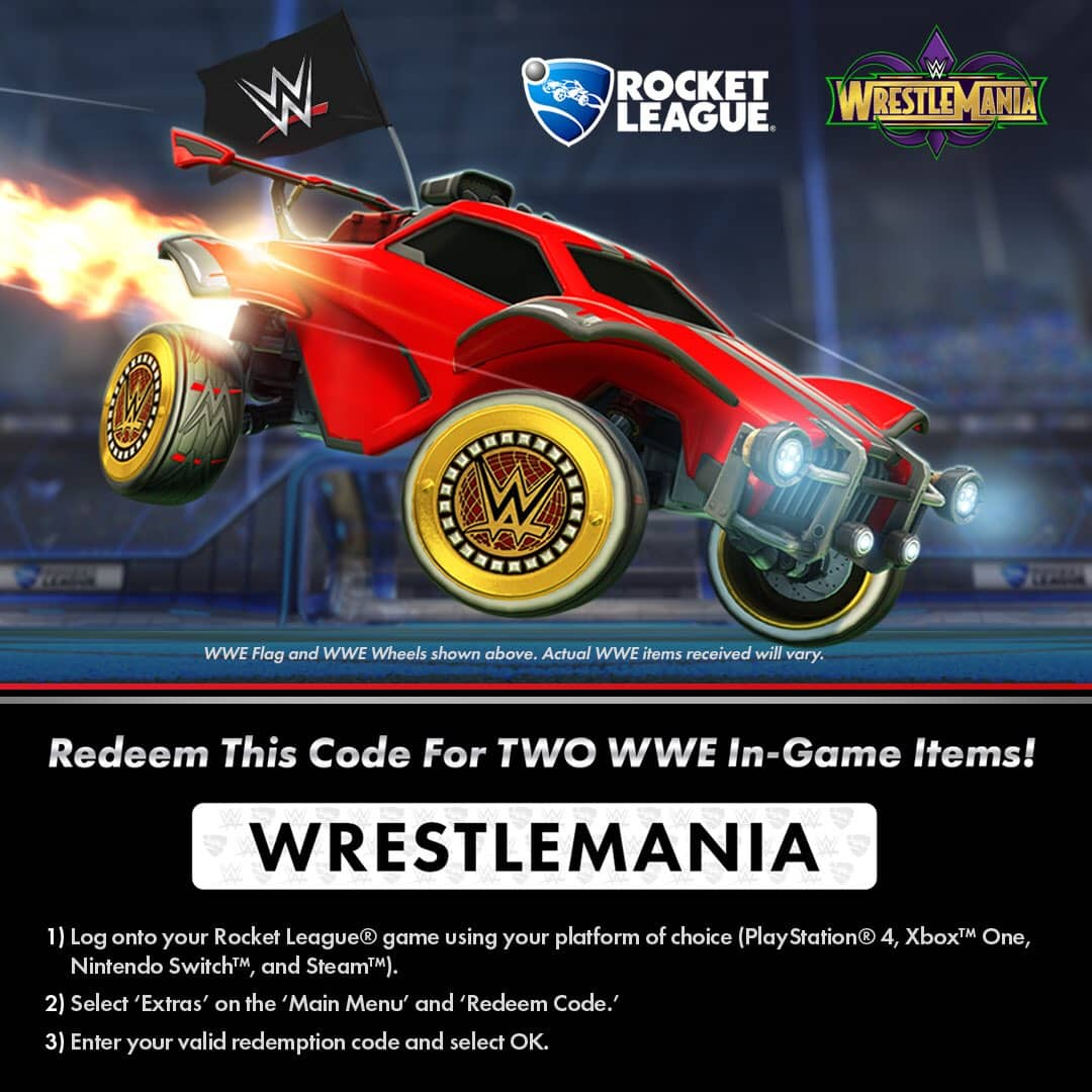Free Rocket League Wrestlemania WWE In-Game Items (Nintendo Switch, PS4, Xbox One, & Steam)