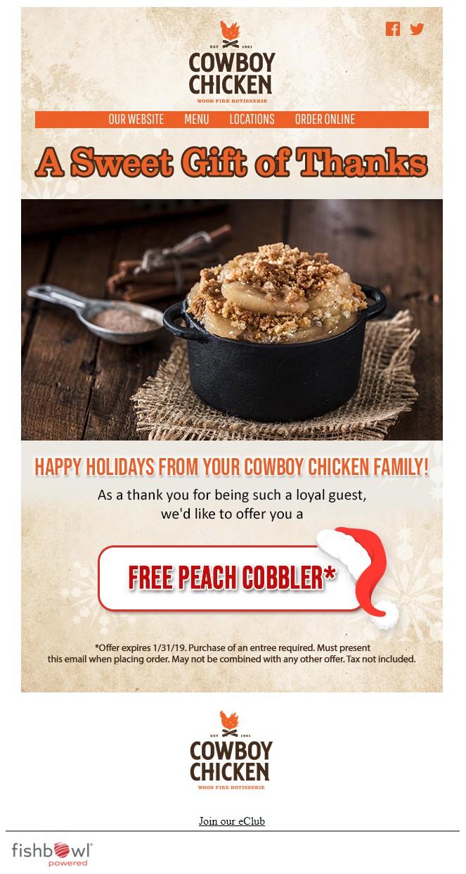 Cowboy Chicken - Free Peach Cobbler w/ Entree Purchase (Expires 1/31/19)