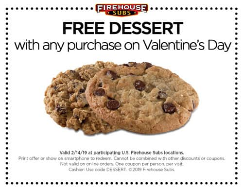 Firehouse Subs: Free Dessert w/ Any Purchase (2/14 Only). Also, Spicy Cajun Chicken Medium Sub for $5.55.