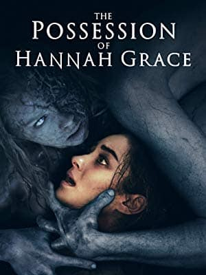 The Possession Of Hannah Grace: Digital 4K UHD Rental on iTunes or HD Rental on Amazon for $0.99